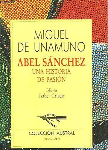 Stock image for Abel Sanchez. Una historia de pasion (Spanish Edition) for sale by Bayside Books