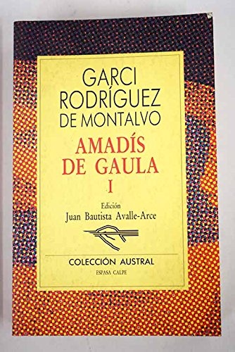 Amadis De Gaula 1 (Spanish Edition): Rodriguez de Montalvo