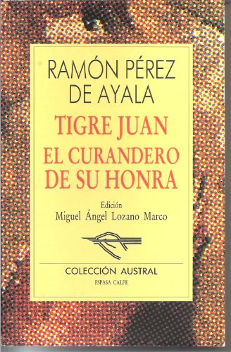 9788423919222: Tigre Juan ;: El curandero de su honra (Literatura) (Spanish Edition)