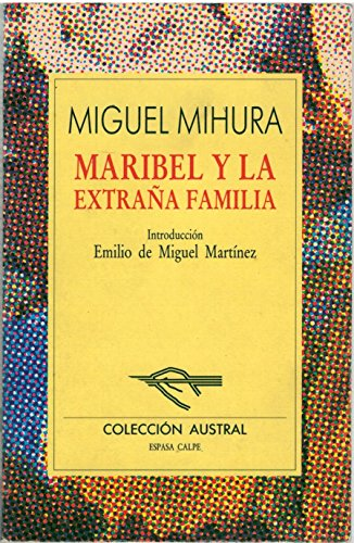 9788423919239: Maribel Y La Extrana Famila (Spanish Edition)