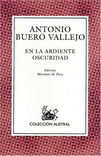 9788423919246: En la Ardiente Oscuridad (Nueva Austral Series: No 124) (Spanish Edition)