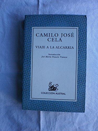 Viaje a la Alcarria /: Cela, Camilo José.