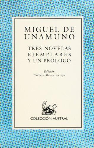 Stock image for Tres Novelas Ejemplares y un Prologo for sale by Better World Books