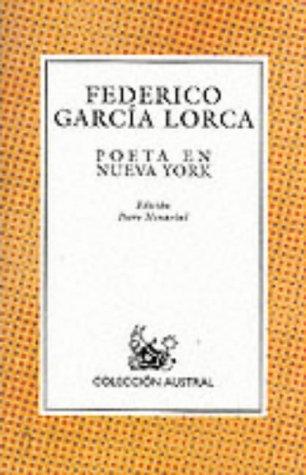 9788423919468: Poeta En Nueva York (Nueva Austral Series : Vol 146) (Spanish Edition)