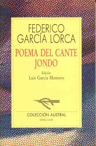 Poema del Cante Jondo: Federico Garc?a Lorca