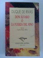 Don Alvaro o La fuerza del sino: De Rivas, Duque