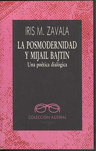 La Posmodernidad y Mijail Batjin - zavala-iris-m-diaz-navarro-epiteto