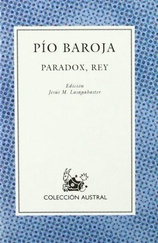 Paradox, Rey: Baroja