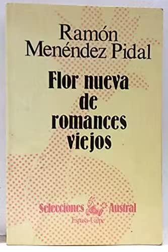9788423920105: Flor Nueva de Romances Viejos (Selecciones austral ; 10 : Poesia) (Spanish Edition)