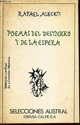 Poemas del destierro y de la espera: Rafael Alberti