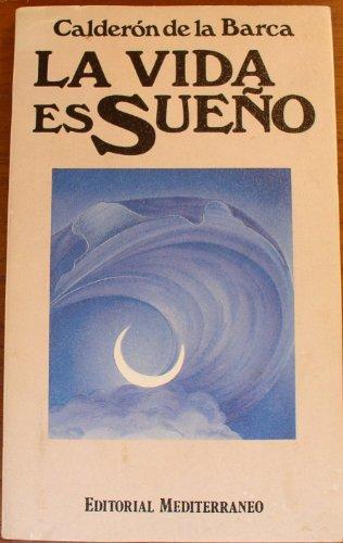 9788423920235: LA VIDA ES SUEÑO/ EL ALCALDE DE ZALAMEA