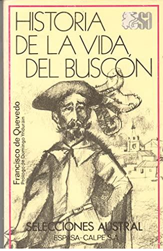 HISTORIA DE LA VIDA DEL BUSCON: FRANCISCO QUEVEDO