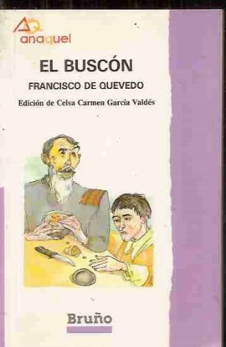 9788423920242: Historia De La Vida Del Buscon (Selecciones Austral ; 24 : Clásicos) (Spanish Edition)