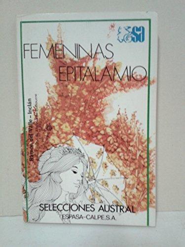 9788423920297: Femeninas ; Epitalamio (Selecciones austral ; 29) (Spanish Edition)