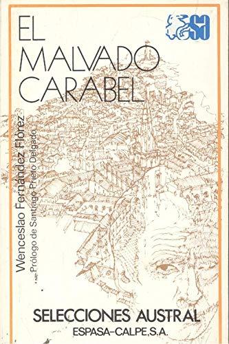 9788423920440: El malvado Carabel (Selecciones Austral ; 44 : Novela) (Spanish Edition)