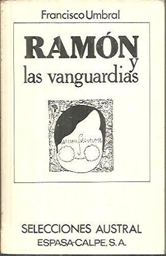 9788423920501: Las Vanguardias (Selecciones austral ; 50) (Spanish Edition)