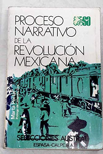 9788423920754: Proceso narrativo de la revolución mexicana (Selecciones Austral) (Spanish Edition)