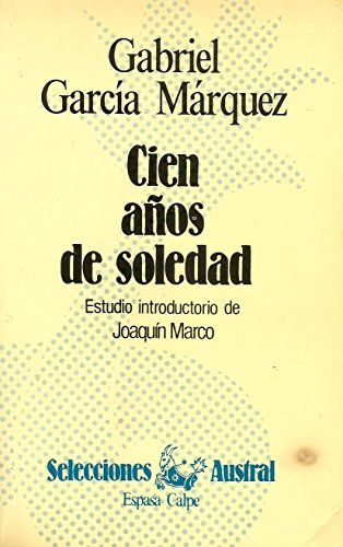 9788423921003: Cien a Nos De Soledad (Neuva Austral Series)