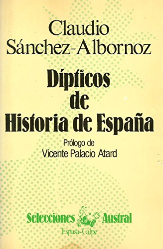 9788423921065: Dipticos de historia de España (Selecciones Austral)