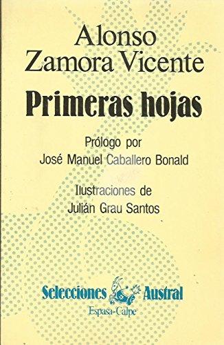 Primeras hojas: Zamora Vicente, Alonso