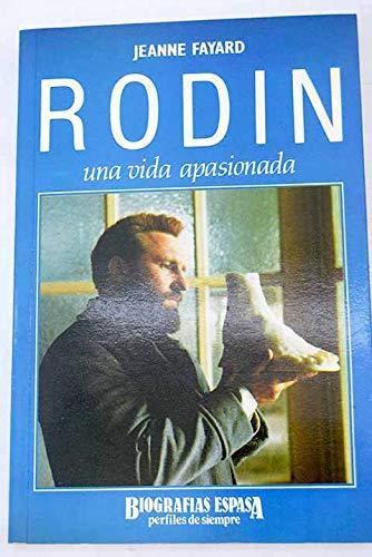 9788423922239: Rodin Una Vida Apasionada (Spanish Edition)
