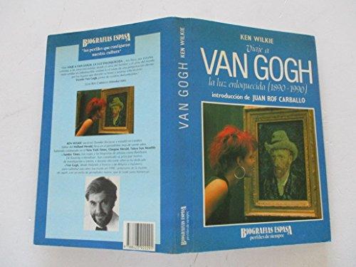 9788423922291: Viaje a van gogh : la Luz enloquecida (1890-1990)