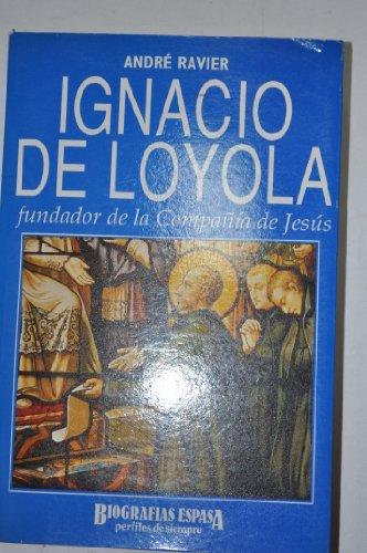 9788423922574: Ignacio de Loyola : fundador de la Compania de Jesus
