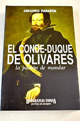 9788423922628: Conde-duque de Olivares, el : la pasion de mandar (Marcial Pons)