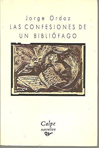 9788423923427: Las confesiones de un bibliófago (Calpe narrativa)