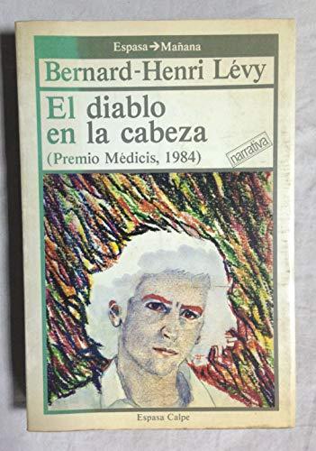 El diablo en la cabeza: Bernard-Henri Lévy