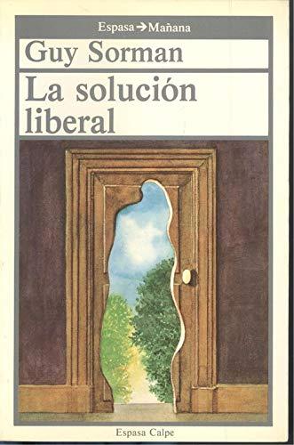9788423924110: SOLUCION LIBERAL, LA