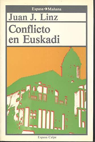 9788423924141: Conflicto En Euskadi (Espasa : mañana)