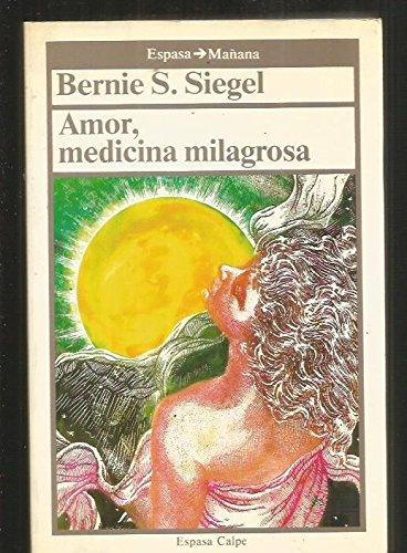 9788423924394: Amor, Medicina Milagrosa