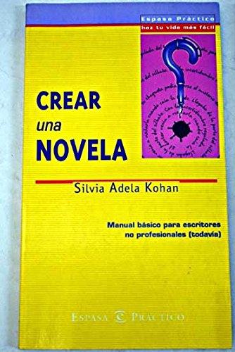 9788423924646: Crear una novela