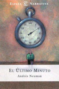 9788423926237: El Ultimo Minuto (Espasa Narrativa) (Spanish Edition)