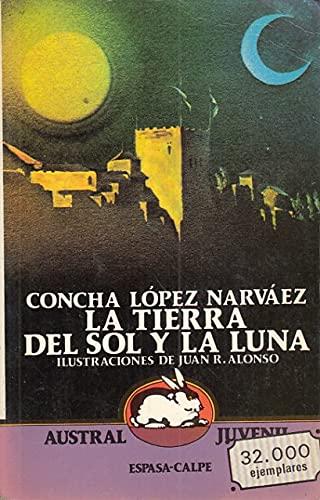 9788423927340: La tierra del sol y la luna (Austral juvenil) (Spanish Edition)