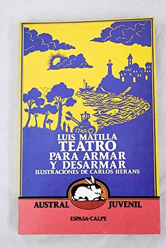 9788423927470: Teatro Para Armar y Desarmar (Austral juvenil) (Spanish Edition)