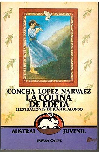 9788423927562: LA Colina De Edeta/the Hill of Edeta (Austral Juvenil) (Spanish Edition)