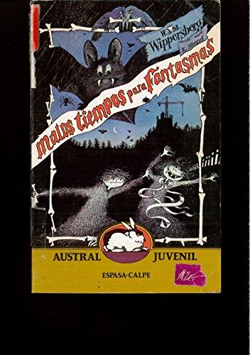 9788423927616: Malos tiempos para fantasmas (Austral Juvenil)