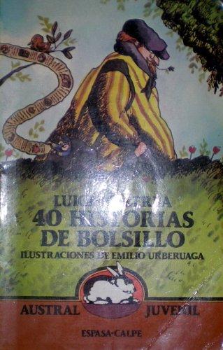 9788423927654: 40 Historias De Bolsollo/Forty Pocket Stories (Spanish Edition)