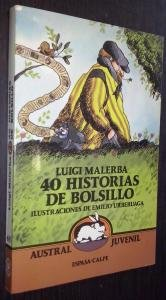 40 Historias De Bolsollo/Forty Pocket Stories (Spanish: Luigi Malerba