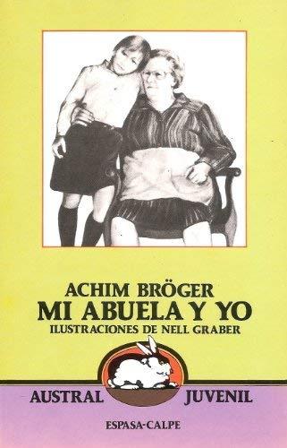 Mi Abuela Y Yo/My Grandmother and Me: Boger, Achim