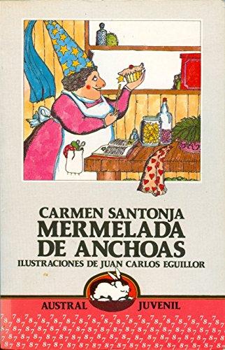 9788423928095: Mermelada de anchoas: Y otras cosas que contar (Serie Primeras lecturas : 7-8) (Spanish Edition)