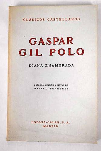 Diana enamorada. Ed. Rafael Ferreres.: Polo, Gaspar Gil