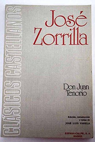 Don Juan Tenorio (Cl?sicos castellanos): Jos? Zorrilla