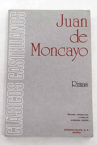 Rimas (Clasicos Castellanos): Moncayo, Juan De; Egido, Aurora (ed.)