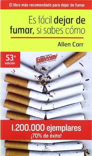 9788423935826: Es Facil Dejar De Fumar, Si Sabes Como (Spanish Edition)