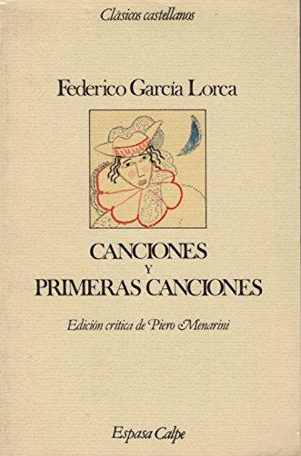 9788423938414: Canciones y Primeras Canciones (Clasicos Castellanos) (Spanish Edition)