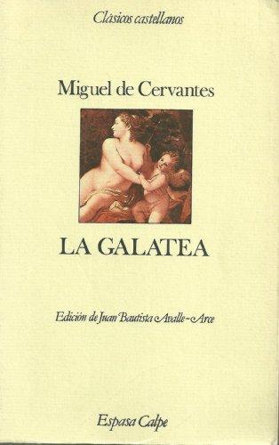 9788423938452: La Galatea (Clasicos castellanos) (Spanish Edition)