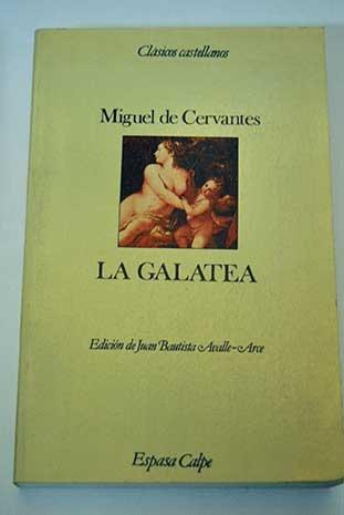 9788423938452: La Galatea (Clásicos castellanos) (Spanish Edition)